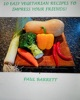 10 Easy Vegetarian Recipes to Impress Your Friends!
