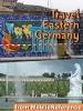 Berlin, Dresden & Eastern Germany Illustrated Travel Guide, Phrasebook & Maps. Includes: Berlin, Brandenburg, Saxony, Dresden, Saxony-Anhalt & more (Mobi Travel)