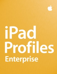 iPad Profiles: Enterprise