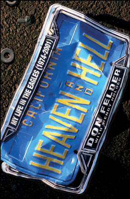 Heaven and Hell - Don Felder book