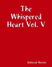 Download and Read Online The Whispered Heart Vol. V