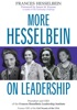 More Hesselbein on Leadership
