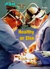 Healthy Or Else