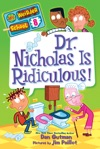 Dr Nicholas Is Ridiculous