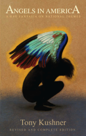 Angels in America: A Gay Fantasia on National Themes book