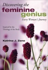 Discovering The Feminine Genius
