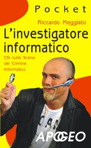 L'investigatore informatico Libro Cover