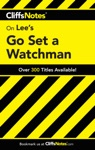 CliffsNotes On Lees Go Set A Watchman