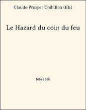Le Hazard Du Coin Du Feu