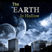 The Earth Is Hollow