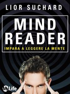 Mind Reader - Impara a leggere la mente Book Cover