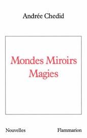 MONDES MIROIRS MAGIES