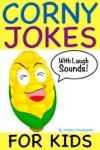Corny Jokes For Kids