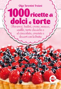 1000 ricette di dolci e torte Libro Cover