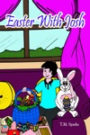 Easter With Josh