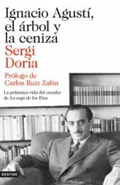 Ignacio Agust El Rbol Y La Ceniza