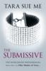 The Submissive: Submissive 1 - Tara Sue Me
