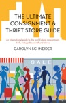 The Ultimate Consignment  Thrift Store Guide