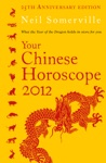 Your Chinese Horoscope 2012