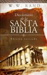 Diccionario De La Santa Biblia