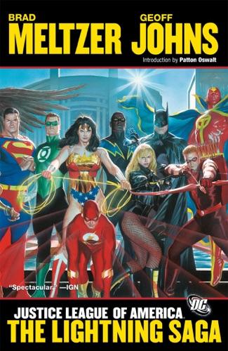 Brad Meltzer, Geoff Johns, Ed Benes & Dale Eaglesham - Justice League of America: Lightning Saga