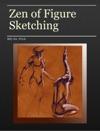 Zen Of Figure Sketching