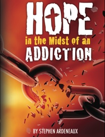 Hope In The Midst Of An Addiction