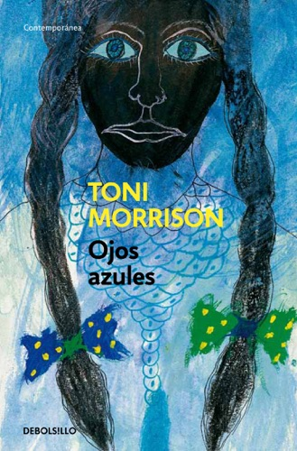 Toni Morrison - Ojos azules