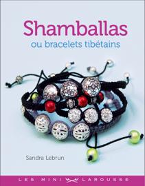 Shamballas ou bracelets tibétains