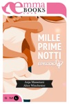 Mille Prime Notti Episodio 4