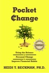Pocket Change Using The Science Of Personal Change To Improve Financial Habits
