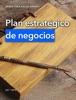 Plan estratégico de negocios