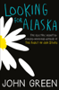 John Green - Looking For Alaska artwork