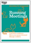 Running Meetings HBR 20-Minute Manager Series