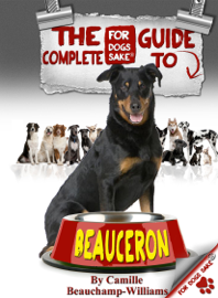 The Complete Guide to Beaucerons