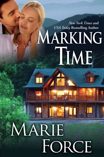 Marking Time, Treading Water Series, Book 2 - Marie Force - Marie Force