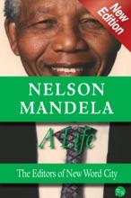 Nelson Mandela, A Life