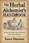 The Herbal Alchemists Handbook