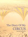 The Diary Of My CIRCUS