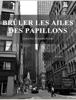 Emeline Kolodziejski - Brûler les ailes des Papillons artwork