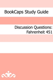 Discussion Questions Fahrenheit 451