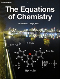 The Equations of Chemistry - Wilton L. Virgo