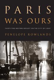 Paris Was Ours book