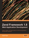 Zend Framework 18 Web Application Development