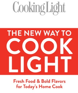 Cooking Light The New Way to Cook Light Book Cover