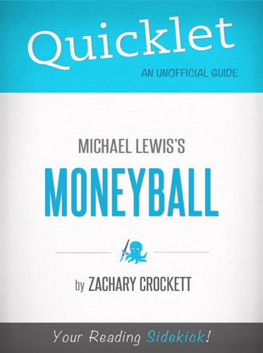 Zachary Crockett - Quicklet on Moneyball by Michael Lewis