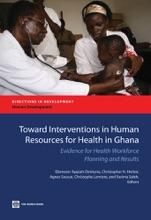 Toward Interventions In Human Resources For Health In Ghana