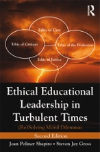 Ethical Educational Leadership In Turbulent Times