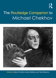 THE ROUTLEDGE COMPANION TO MICHAEL CHEKHOV