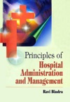 Principles Of Hospital Administration And Management
